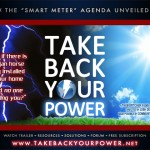 Watch the smart meter documentary Take Back Your Power